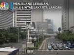 Libur Lebaran, Begini Kondisi Jalanan Jakarta yang Lengang