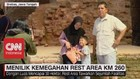 VIDEO: Menilik Kemegahan Rest Area KM 260