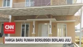 VIDEO: Harga Baru Rumah Bersubsidi Berlaku Juli