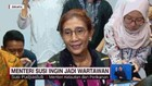 VIDEO: Menteri Susi Ingin Jadi Wartawan