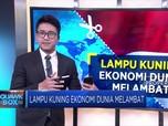 Lampu Kuning, Ekonomi Dunia Melambat