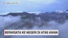 VIDEO: Berwisata ke Negeri di Atas Awan