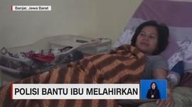 VIDEO: Polisi Bantu Ibu Melahirkan