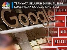 Tak Hanya RI, Negara Lain Juga Pusing Pungut Pajak Google Cs