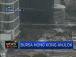Bursa Hong Kong Anjlok Akibat Aksi Demonstrasi