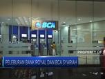 Peleburan Bank Royal Dan BCA Syariah