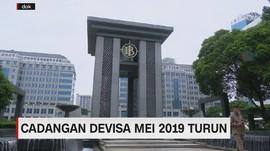 VIDEO: Cadangan Devisa Mei 2019 Turun