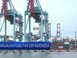AS TInjau Fasilitas GSP untuk Indonesia