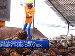 Pembangunan Pabrik Refinery MGRO Capai 70%