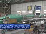 Boeing Kurangi Pengujian Tertentu Dalam Sertifikasi Pesawat