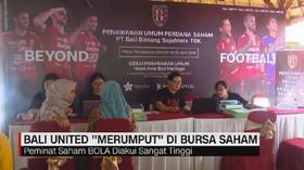 VIDEO: Bali United 'Merumput' di Bursa Saham