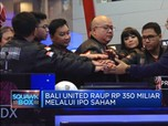 Bali United Melantai di Bursa