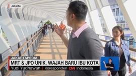 VIDEO: MRT dan JPO Unik, Wajah Baru Ibu Kota