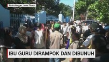 VIDEO: Ibu Guru Dirampok & Dibunuh
