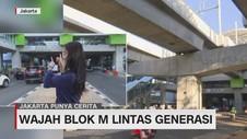 VIDEO: WajahBlok M Lintas Generasi