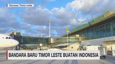VIDEO: Menengok Bandara Baru Timor Leste Buatan Indonesia