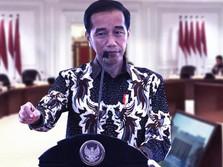 Janji Ambil Keputusan 'Gila', Apa yang Dibidik Jokowi?