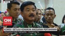 VIDEO: Komisi I Setujui Kenaikan Anggaran Pertahanan