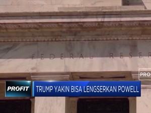 Trump Yakin Bisa Lengserkan Gubernur The Fed