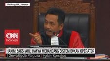 VIDEO: Hakim: Saksi Ahli Merancang Sistem Bukan Operator