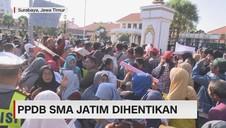 VIDEO: Diprotes Wali Murid, PPDB SMA Jatim Dihentikan