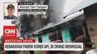 VIDEO: Pabrik Korek Api Terbakar, 30 Orang Meninggal