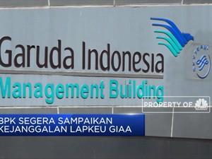 BPK Segera Hasil Pemeriksaan Lapkeu Garuda