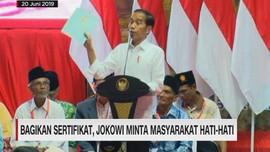 VIDEO: Bagikan Sertifikat, Jokowi Minta Masyarakat Hati-hati
