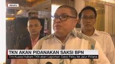VIDEO: TKN akan Pidanakan Saksi BPN