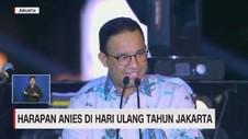 VIDEO: Harapan Anies di Hari Ulang Tahun Jakarta