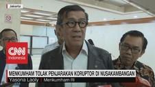 VIDEO: Menkumham Tolak Penjarakan Koruptor di Nusakambangan