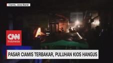 VIDEO: Pasar Ciamis Terbakar, Puluhan Kios Hangus