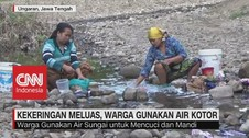VIDEO: Kekeringan Meluas, Warga Gunakan Air Kotor