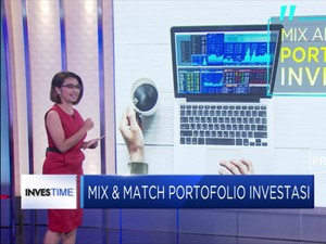 Mix & Match Portofolio Investasi
