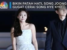 Hari Galau Sedunia, Song Joong Ki Gugat Cerai Song Hye Kyo