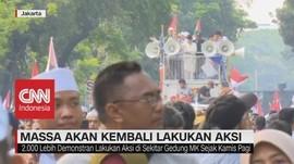 VDEO: Massa Akan Kembali Lakukan Aksi