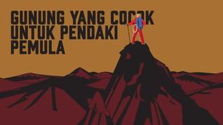 INFOGRAFIS: Gunung untuk Pendaki Pemula