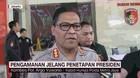 VIDEO: Pengamanan Jelang Penetapan Presiden