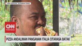 VIDEO: Pizza Andaliman Panganan Italia Citarasa Batak