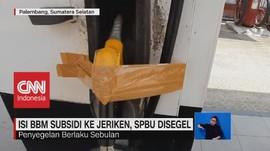 VIDEO: Isi BBM Subsidi ke Jeriken, SPBU Disegel