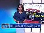 IHSG Tak Berdaya Di Asia