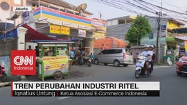 VIDEO: Tren Perubahan Industri Ritel