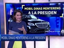 Mobil Dinas Mentereng A La Presiden