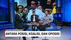 VIDEO: Antara Posisi, Koalisi dan Oposisi (3/3)