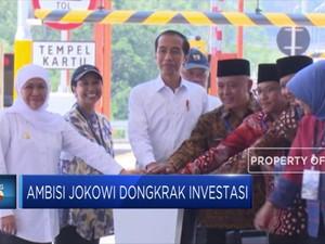 Ambisi Jokowi Dongkrak Investasi