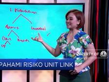 LIVE NOW! Unit Link, Simak Sisi Positif & Risikonya