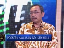 Pemerintah Kembangkan Kawasan Industri Halal