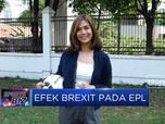Efek Brexit Pada EPL