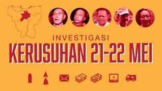 INFOGRAFIS: Hasil Investigasi Kerusuhan 21-22 Mei Versi Polri