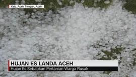 VIDEO: Hujan Es Landa Aceh